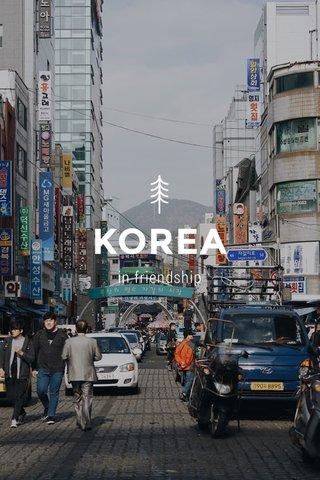 KOREA in friendship