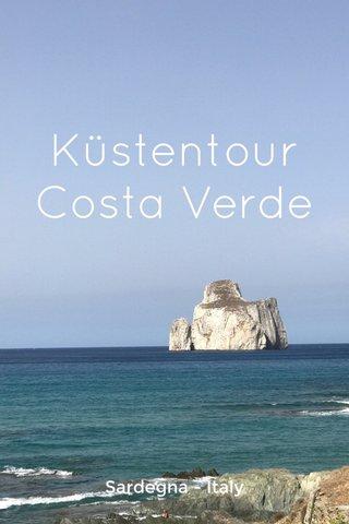 Küstentour Costa Verde Sardegna - Italy