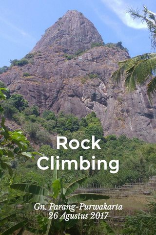 Rock Climbing Gn. Parang-Purwakarta 26 Agustus 2017