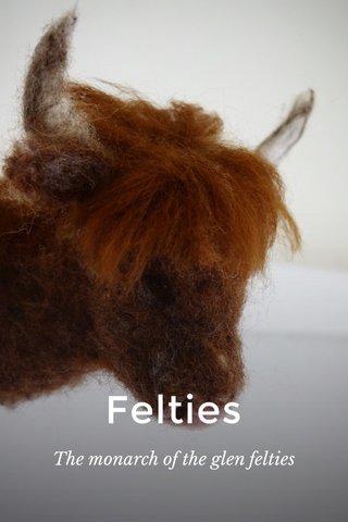 Felties The monarch of the glen felties