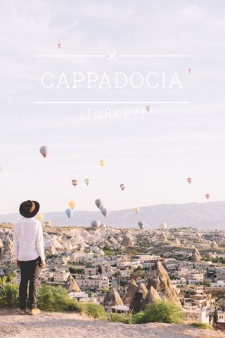 CAPPADOCIA |TURKEY|