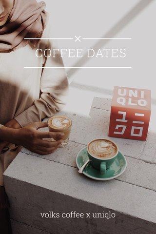 COFFEE DATES volks coffee x uniqlo