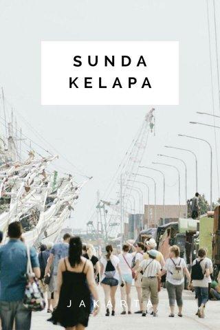 SUNDA KELAPA JAKARTA