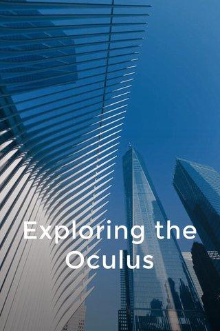 Exploring the Oculus