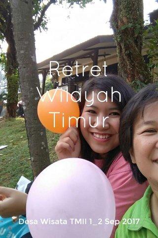 Retret Wilayah Timur Desa Wisata TMII 1_2 Sep 2017