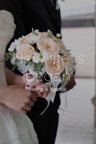 New life is began Heldy & Agatha