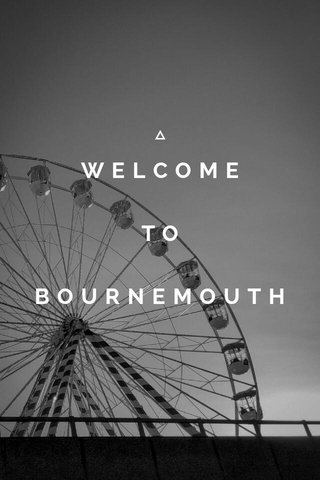 WELCOME TO BOURNEMOUTH