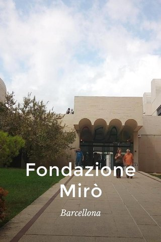 Fondazione Mirò Barcellona