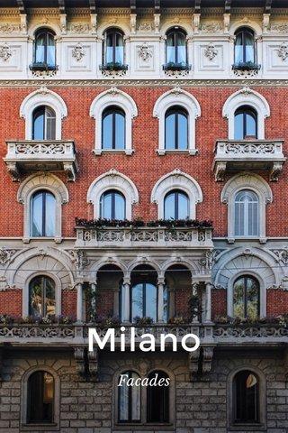 Milano Facades
