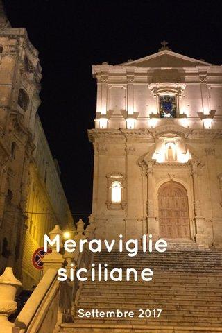 Meraviglie siciliane Settembre 2017