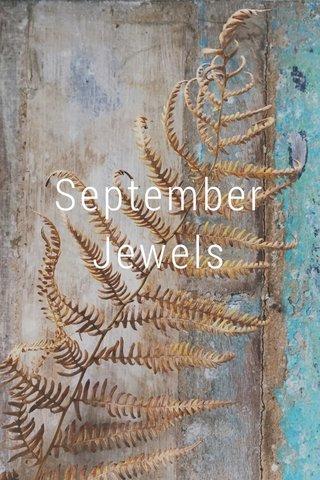 September Jewels
