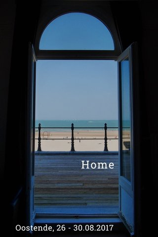 Home Oostende, 26 - 30.08.2017