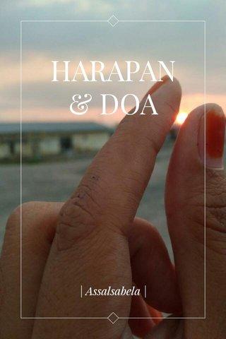 HARAPAN & DOA | Assalsabela |