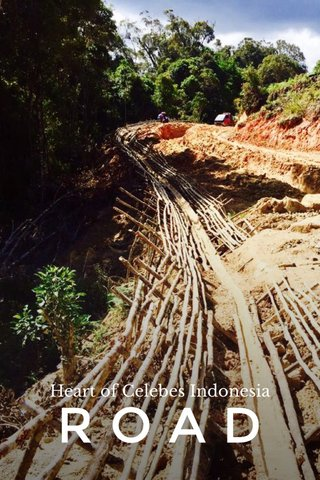 ROAD Heart of Celebes Indonesia