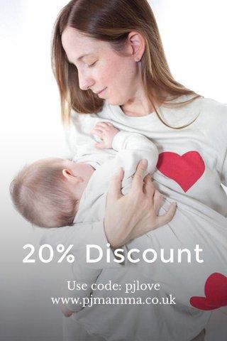 20% Discount Use code: pjlove www.pjmamma.co.uk