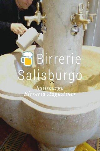 🍺Birrerie Salisburgo Salisburgo Birreria Augustiner