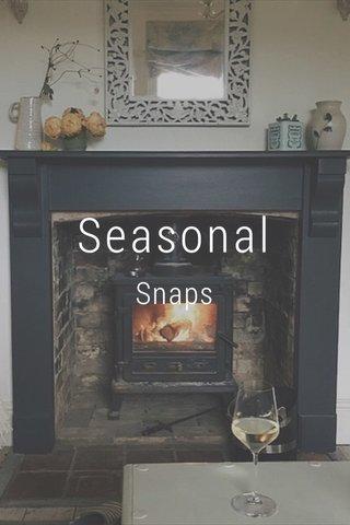 Seasonal Snaps