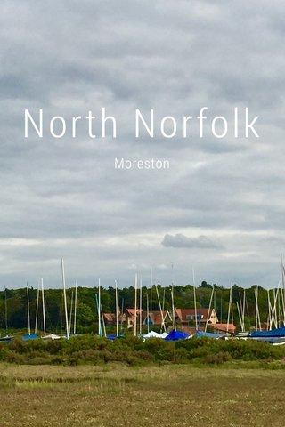 North Norfolk Moreston