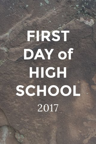 FIRST DAY of HIGH SCHOOL 2017