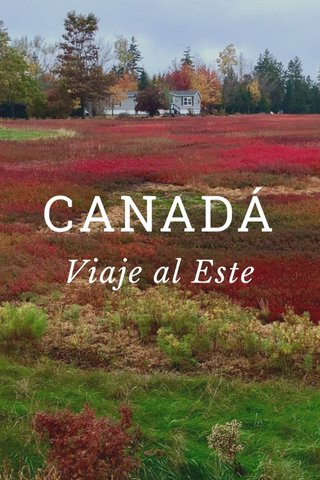 CANADÁ Viaje al Este