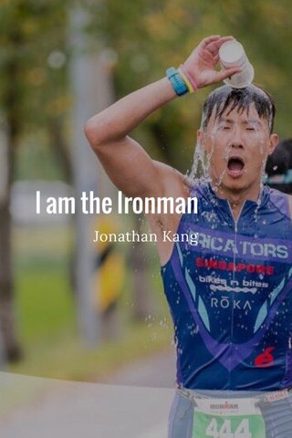 I am the Ironman Jonathan Kang