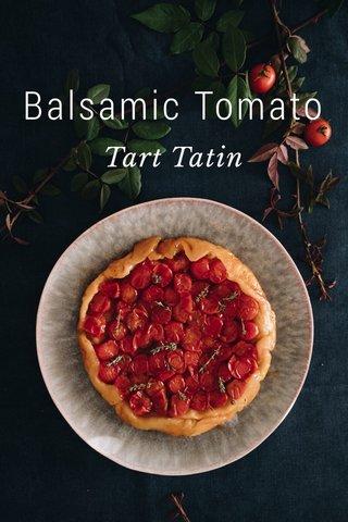 Balsamic Tomato Tart Tatin