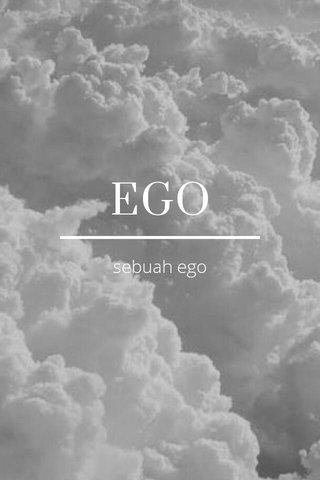 EGO sebuah ego