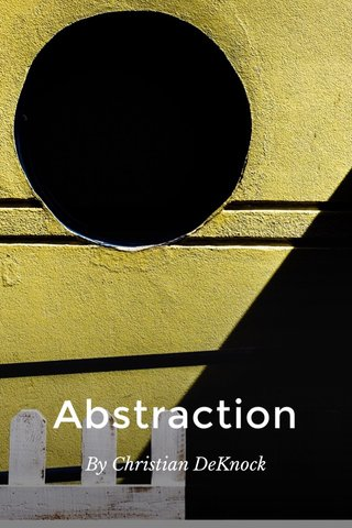 Abstraction By Christian DeKnock