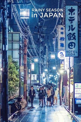 in JAPAN RAINY SEASON