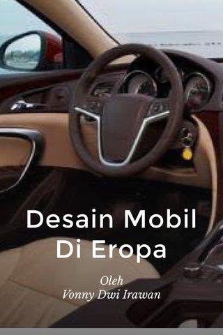 Desain Mobil Di Eropa Oleh Vonny Dwi Irawan