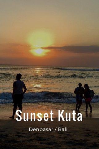 Sunset Kuta Denpasar / Bali