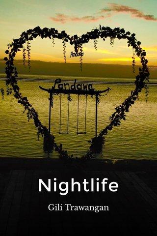 Nightlife Gili Trawangan