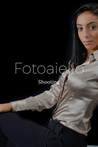 Fotoaiello Shooting