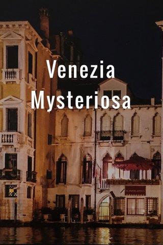Venezia Mysteriosa