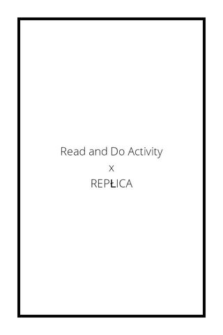 Read and Do Activity x REPŁICA