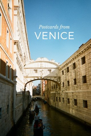 VENICE Postcards from