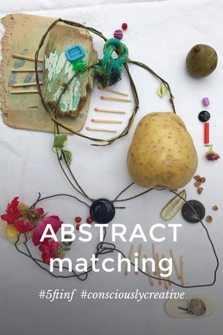 ABSTRACT matching #5ftinf #consciouslycreative