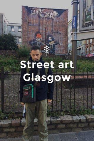 Street art Glasgow