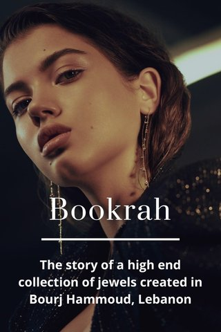 Bookrah The story of a high end collection of jewels created in Bourj Hammoud, Lebanon