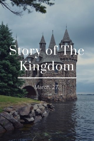 Story of The Kingdom March, 27.