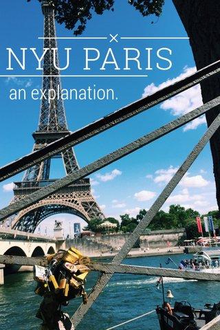 NYU PARIS an explanation.