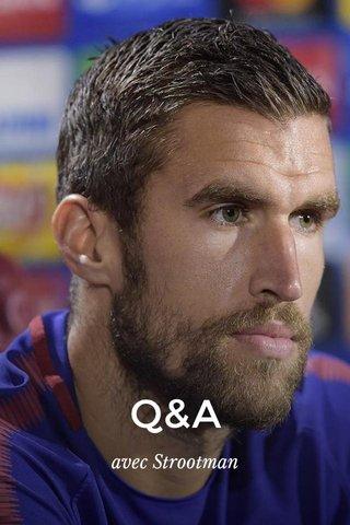 Q&A avec Strootman
