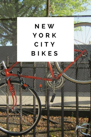 NEW YORK CITY BIKES
