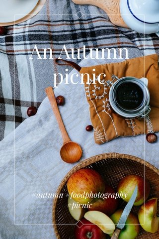 An Autumn picnic #autumn #foodphotography #picnic