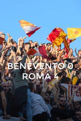 BENEVENTO 0 ROMA 4