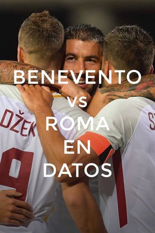 BENEVENTO vs ROMA EN DATOS