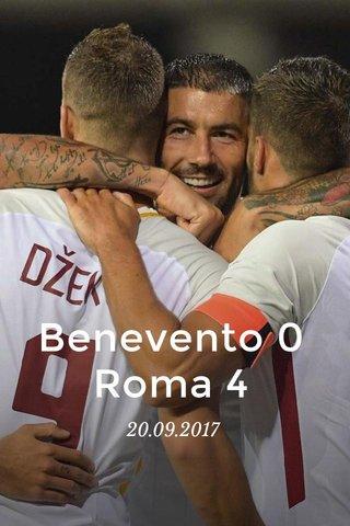 Benevento 0 Roma 4 20.09.2017