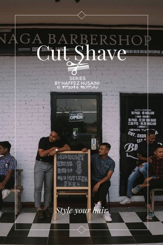 Cut Shave Style your hair