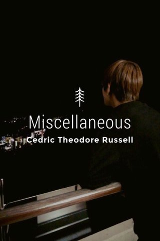 Miscellaneous Cedric Theodore Russell