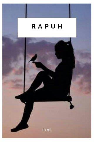 RAPUH rint